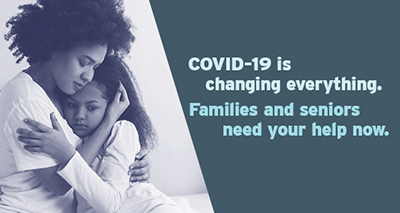 COVID-19 is changing everything. Seniors and families need your help