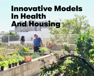 Mercy Housing Innovative Models in Health and Housing