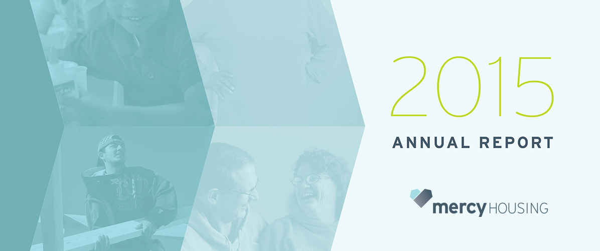 2015 Annual Report - Mercy Housing