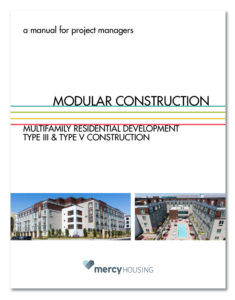 Mercy Housing and Proyecto created the Modular Housing Manual, a tool for project managers.