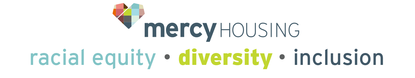 Mercy Housing Racial Equity, diversity, Inclusion